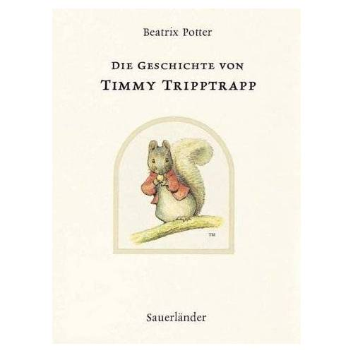 Beatrix Potter - Die Geschichte von Timmy Triptrap - Preis vom 11.06.2021 04:46:58 h