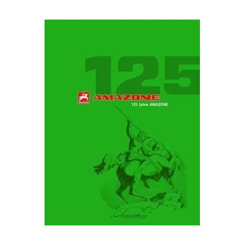 Amazone Werke - 125 Jahre Amazone - Preis vom 18.06.2021 04:47:54 h