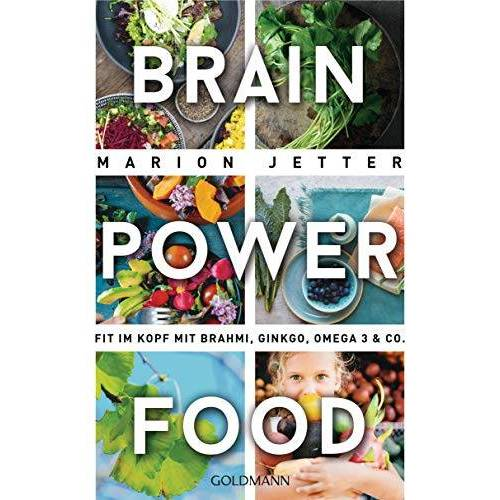 Marion Jetter - Brain-Power-Food: Fit im Kopf mit Brahmi, Ginkgo, Omega 3 & Co. - Preis vom 14.10.2021 04:57:22 h