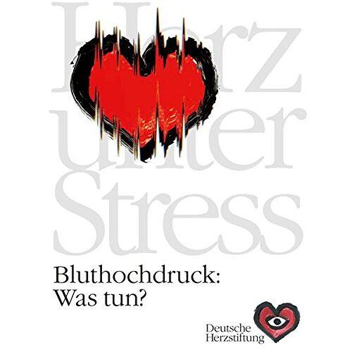 Heribert Schunkert - Bluthochdruck: Was tun? - Preis vom 19.06.2021 04:48:54 h