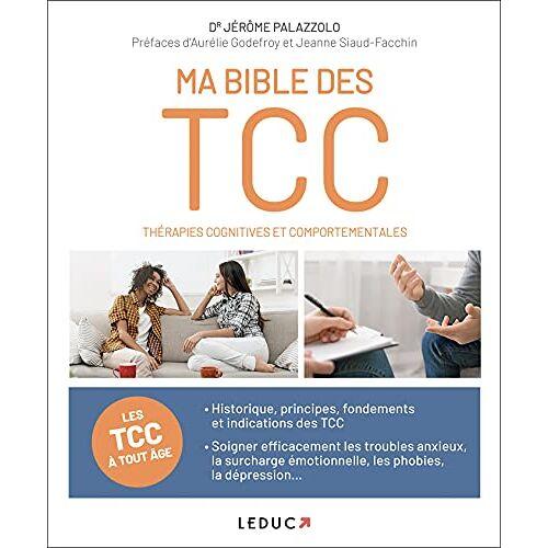 Jérôme Palazzolo - Ma bible des thérapies cognitives et comportementales: La TCC à tout âge - Preis vom 22.09.2021 05:02:28 h