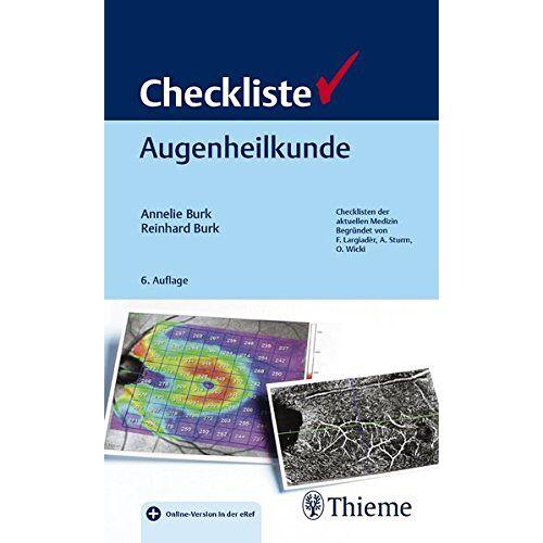 Annelie Burk - Checkliste Augenheilkunde (Checklisten Medizin) - Preis vom 18.06.2021 04:47:54 h