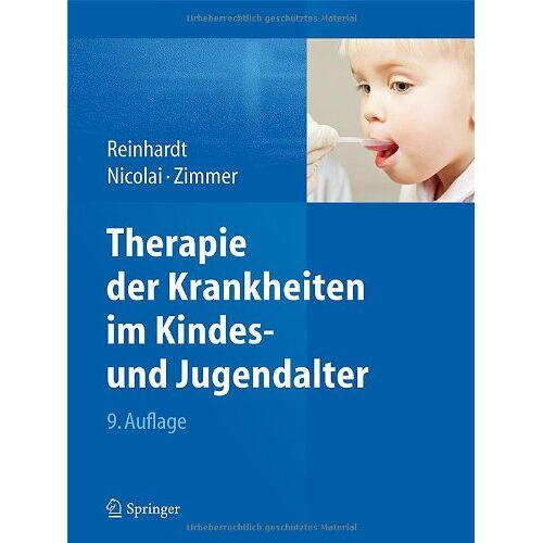 Dietrich Reinhardt - Therapie der Krankheiten im Kindes- und Jugendalter - Preis vom 19.06.2021 04:48:54 h