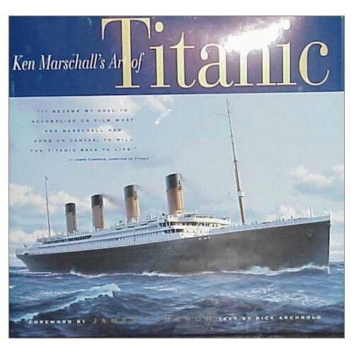 Ken Marshall - Ken Marschall's Art of the Titanic - Preis vom 21.06.2021 04:48:19 h