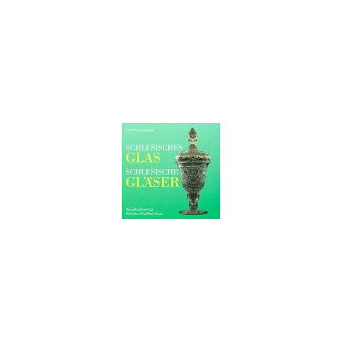 Dietmar Zoedler - Schlesisches Glas, schlesische Gläser - Preis vom 15.10.2021 04:56:39 h