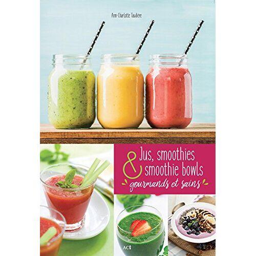 - Jus, smoothies et smoothie bowls - Preis vom 23.07.2021 04:48:01 h
