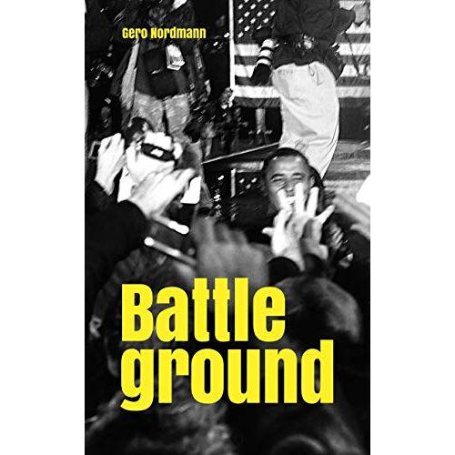 Gero Nordmann - Battleground - Preis vom 14.06.2021 04:47:09 h