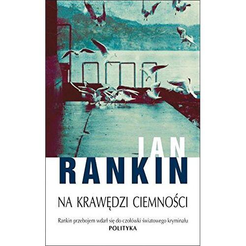 Ian Rankin - Na krawedzi ciemnosci - Preis vom 21.06.2021 04:48:19 h
