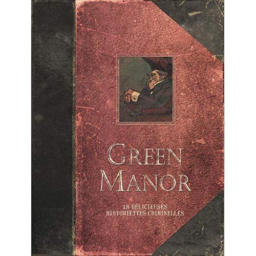 - Green Manor - L'intégrale - Tome 0 - Green Manor - L'intégrale (Edition augmentée) (GREEN MANOR (INTEGRALE)) - Preis vom 12.09.2021 04:56:52 h