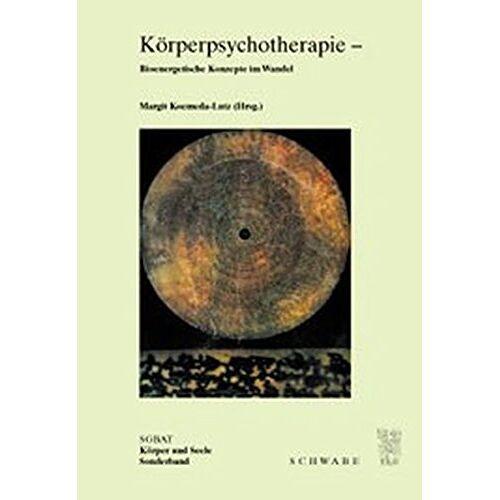 Margit Koemeda-Lutz - Körperpsychotherapie - Bioenergetische Konzepte im Wandel - Preis vom 16.10.2021 04:56:05 h