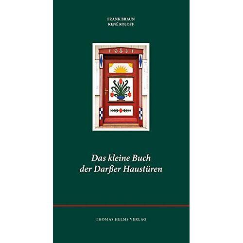 Frank Braun - Das kleine Buch der Darßer Haustüren - Preis vom 22.06.2021 04:48:15 h