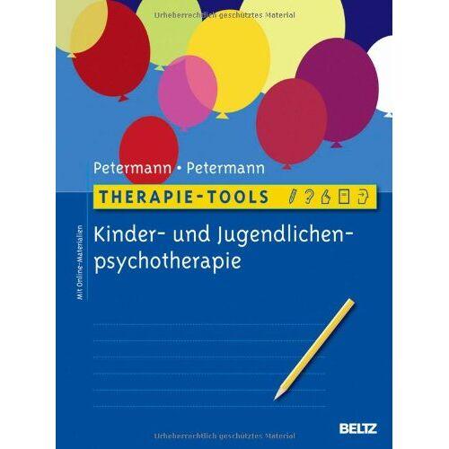 Ulrike Petermann - Therapie-Tools Kinder- und Jugendlichenpsychotherapie: Mit Online-Materialien - Preis vom 01.08.2021 04:46:09 h