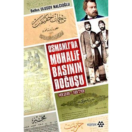Belkıs Ulusoy Nalcıoğlu - Osmanlı'da Muhalif Başının Doğuşu 1828-1878 - Preis vom 01.08.2021 04:46:09 h