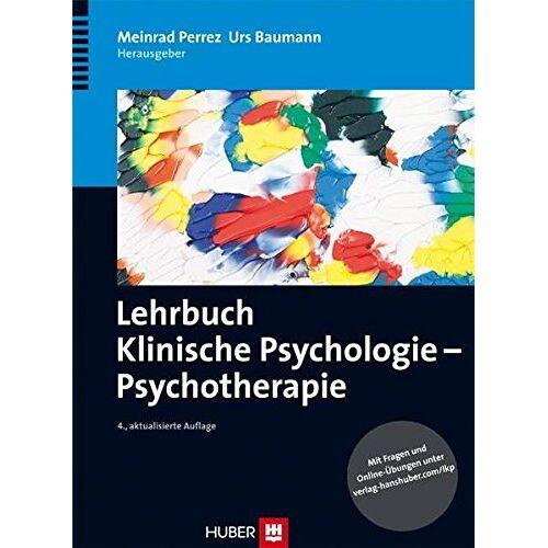 Meinrad Perrez - Lehrbuch Klinische Psychologie - Psychotherapie - Preis vom 29.07.2021 04:48:49 h