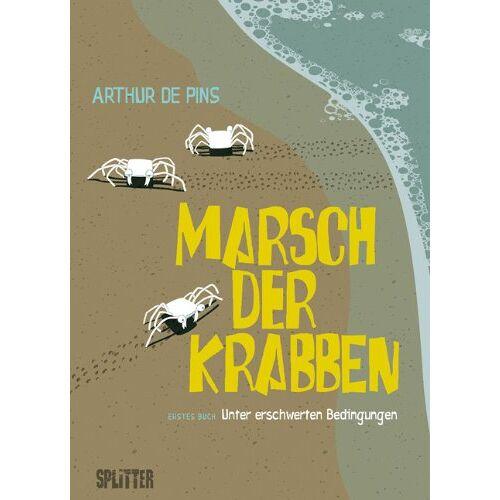 Pins, Arthur de - Marsch der Krabben 01. Unter erschwerten Bedingungen: Band 1. Unter erschwerten Bedingungen - Preis vom 22.06.2021 04:48:15 h