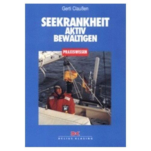 Gerti Claußen - Seekrankheit aktiv bewältigen - Preis vom 21.06.2021 04:48:19 h