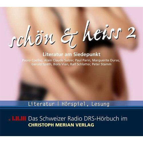 Paulo Coelho - Schön & Heiss 2 . Literatur am Siedepunkt - Preis vom 11.06.2021 04:46:58 h