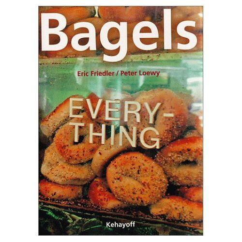 Eric Friedler - Bagels - Preis vom 21.06.2021 04:48:19 h
