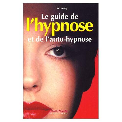 W-J Ousby - Le guide de l'hypnose et de l'auto-hypnose (Tout Savoir Sur) - Preis vom 23.10.2021 04:56:07 h