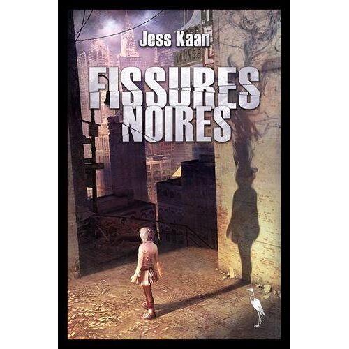 Jess Kaan - Fissures noires - Preis vom 14.06.2021 04:47:09 h