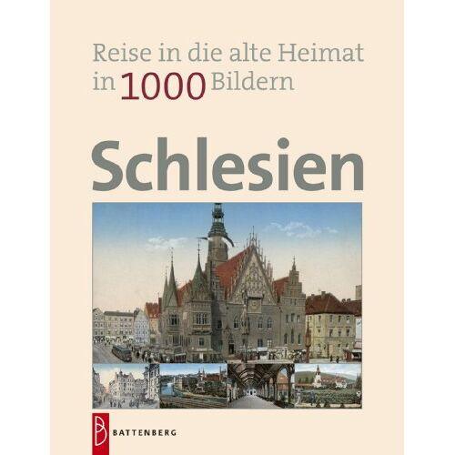 Silke Findeisen - Schlesien in 1000 Bildern: Reise in die alte Heimat - Preis vom 14.10.2021 04:57:22 h