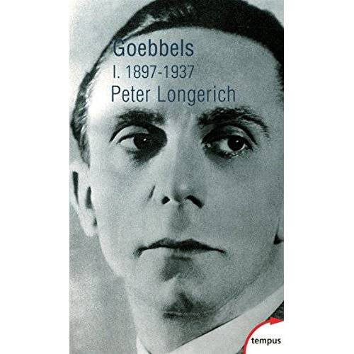 Peter Longerich - Goebbels : Tome 1, 1897-1937 - Preis vom 21.06.2021 04:48:19 h