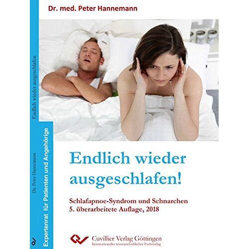 Peter Hannemann - Endlich wieder ausgeschlafen!: Schlafapnoe-Syndrom und Schnarchen - Preis vom 21.06.2021 04:48:19 h