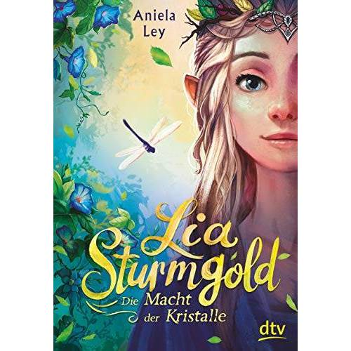 Aniela Ley - Lia Sturmgold – Die Macht der Kristalle (Lia Sturmgold-Serie, Band 1) - Preis vom 13.06.2021 04:45:58 h