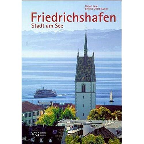 Bettina Sklorz-Kugler - Friedrichshafen: Stadt am See - Preis vom 20.06.2021 04:47:58 h