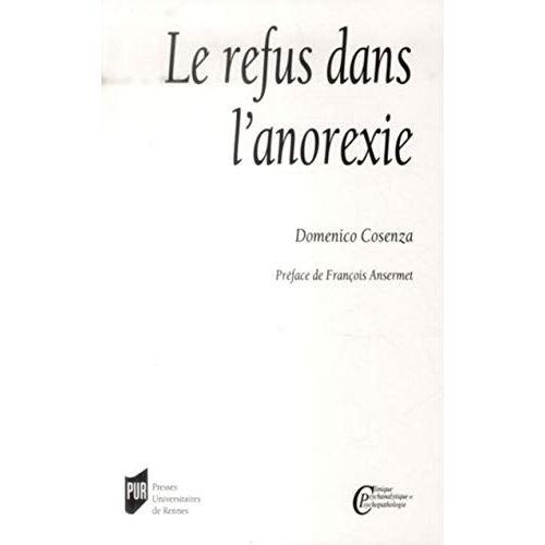 Domenico Cosenza - REFUS DANS L ANOREXIE - Preis vom 12.10.2021 04:55:55 h