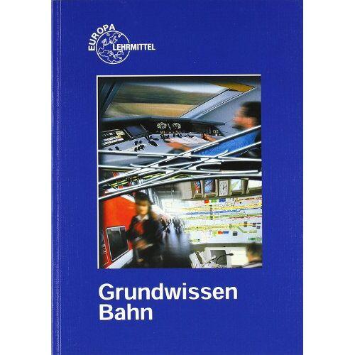Andreas Hegger - Grundwissen Bahn - Preis vom 20.06.2021 04:47:58 h
