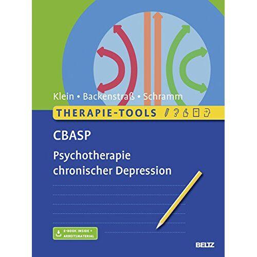 Klein, Jan Philipp - Therapie-Tools CBASP: Psychotherapie chronischer Depression. Mit E-Book inside und Arbeitsmaterial - Preis vom 17.09.2021 04:57:06 h