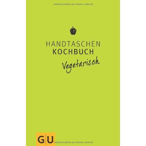 Angelika Ilies - Handtaschenkochbuch vegetarisch (GU Themenkochbuch) - Preis vom 20.06.2021 04:47:58 h