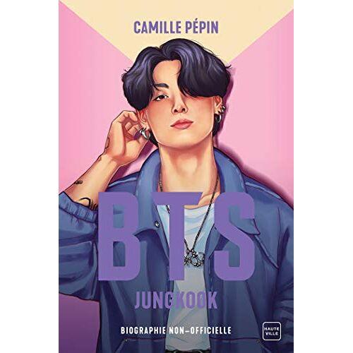 - BTS Jungkook, la biographie non-officielle - Preis vom 18.06.2021 04:47:54 h