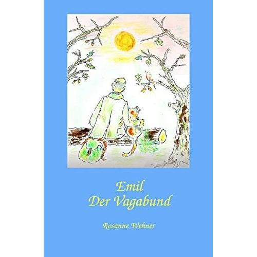 Rosanne Wehner - Emil der Vagabund - Preis vom 09.06.2021 04:47:15 h