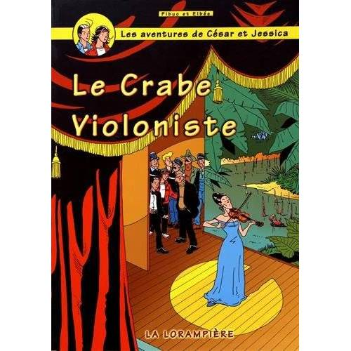 - Le crabe violoniste (Les aventures de César et Jessica) - Preis vom 19.06.2021 04:48:54 h