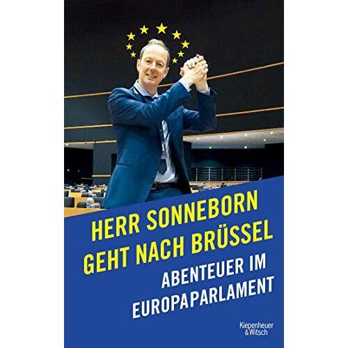 Martin Sonneborn - Herr Sonneborn geht nach Brüssel: Abenteuer im Europaparlament - Preis vom 22.06.2021 04:48:15 h