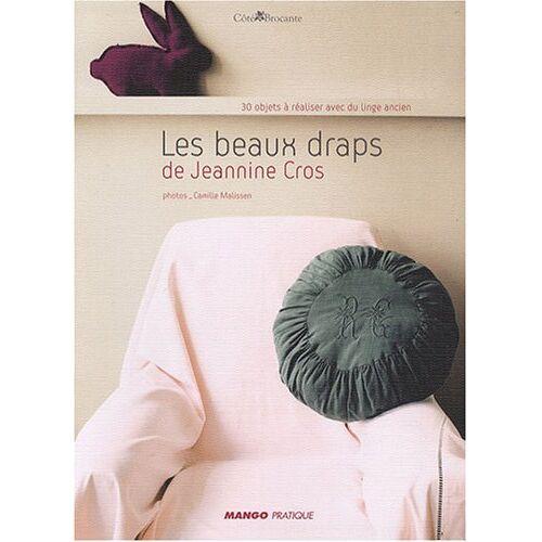 Jeannine Cros - Les beaux draps de Jeannine Cros - Preis vom 17.06.2021 04:48:08 h