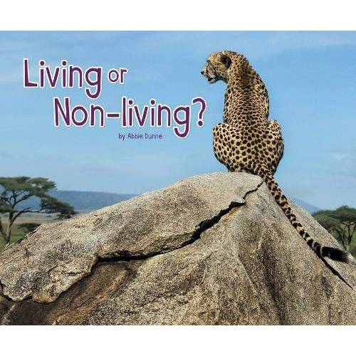 Abbie Dunne - Dunne, A: Living or Non-Living? (Life Science) - Preis vom 24.07.2021 04:46:39 h