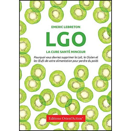 Emeric Lebreton - LGO : la cure santé minceur - Preis vom 01.08.2021 04:46:09 h