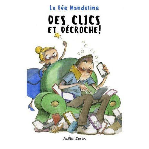 - Des Clics et Décroche ! - Preis vom 11.06.2021 04:46:58 h