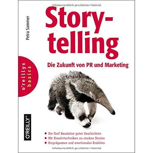 Petra Sammer - Storytelling: Die Zukunft von PR und Marketing - Preis vom 19.06.2021 04:48:54 h