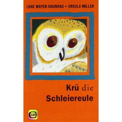 Lene Mayer-Skumanz - Krü, die Schleiereule - Preis vom 12.06.2021 04:48:00 h