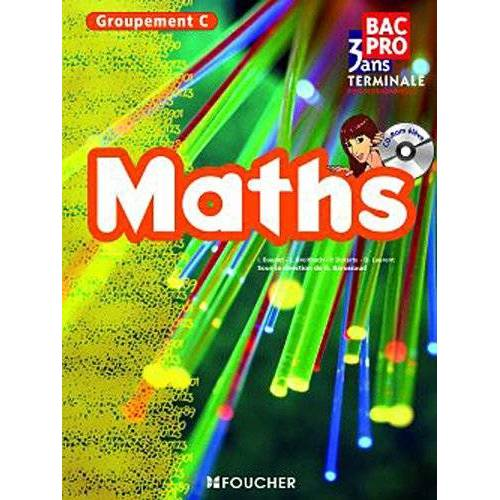 Guy Barussaud - Maths Bac Pro terminale professionnelle : Groupement C (1Cédérom) - Preis vom 18.06.2021 04:47:54 h