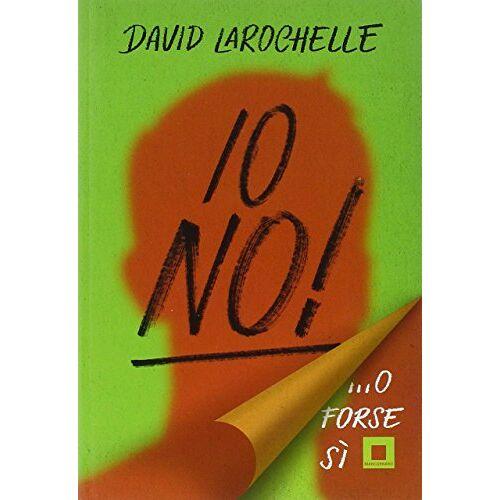 David La Rochelle - Io no!... O forse si - Preis vom 16.05.2021 04:43:40 h
