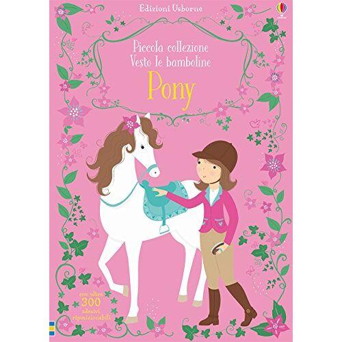 Fiona Watt - Pony. Piccola collezione Vesto le bamboline - Preis vom 15.06.2021 04:47:52 h