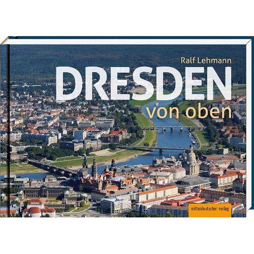 - Dresden von oben: Luftbildband - Preis vom 15.06.2021 04:47:52 h