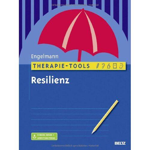 Bea Engelmann - Therapie-Tools Resilienz: Mit E-Book inside und Arbeitsmaterial - Preis vom 02.08.2021 04:48:42 h