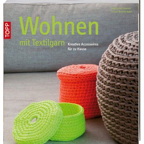 Helgrid van Impelen - Wohnen mit Textilgarn: Kreative Accessoires für zu Hause - Preis vom 17.06.2021 04:48:08 h