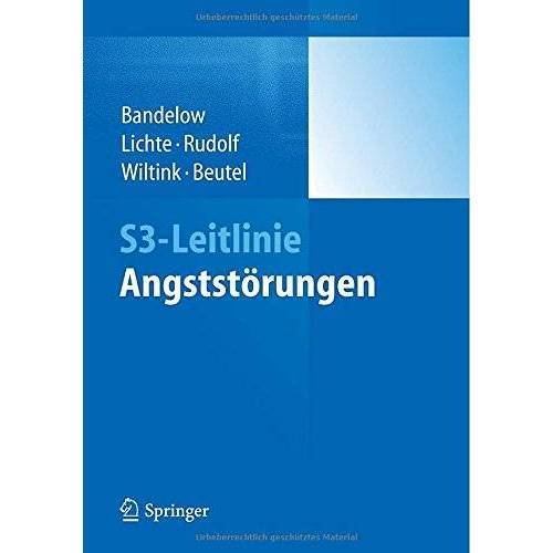 Borwin Bandelow - S3-Leitlinie Angststörungen - Preis vom 01.08.2021 04:46:09 h